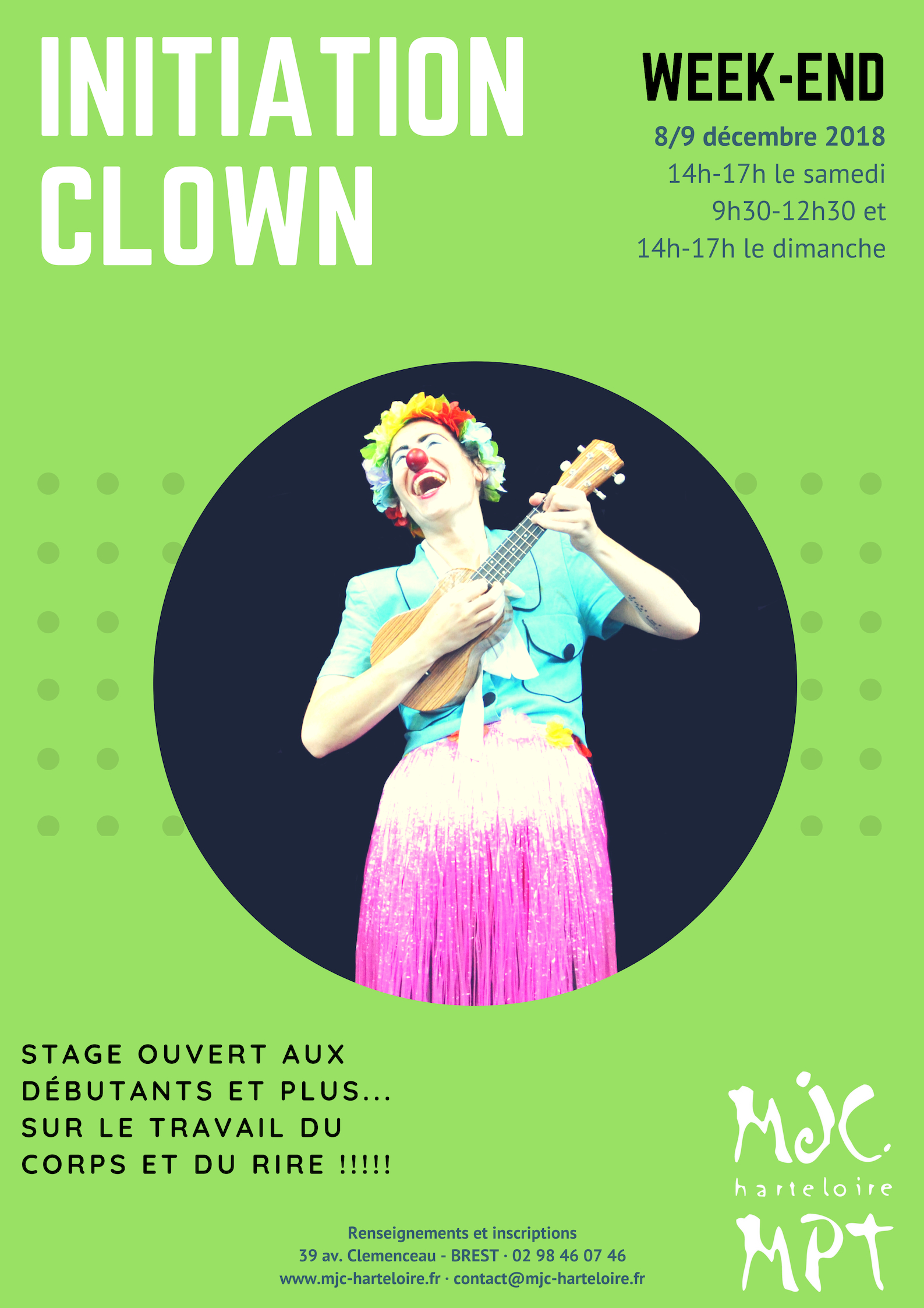 Stage week-end initiation clown